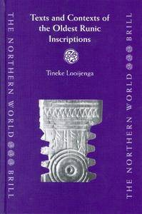 Texts & Contexts of the Oldest Runic Inscriptions (Northern World)(Repost)