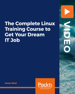 The Complete Linux Training Course to Get Your Dream IT Job