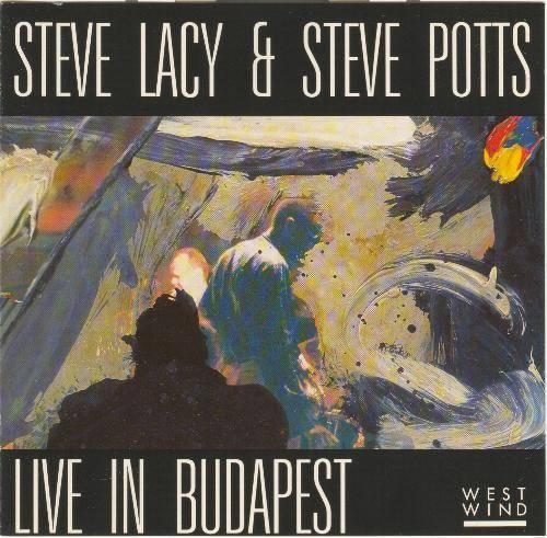 Steve Lacy & Steve Potts: Live in Budapest [1987]