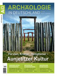 Archäologie in Deutschland - August-September 2019
