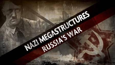 Nazi Megastructures - Russia's War Series 5: Hitler's Fighting Retreat (2018)
