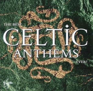 Best Celtic Anthems Ever