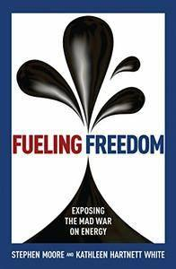 Fueling Freedom: Exposing the Mad War on Energy  (repost)