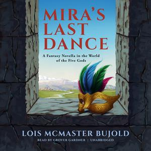 «Mira's Last Dance» by Lois McMaster Bujold