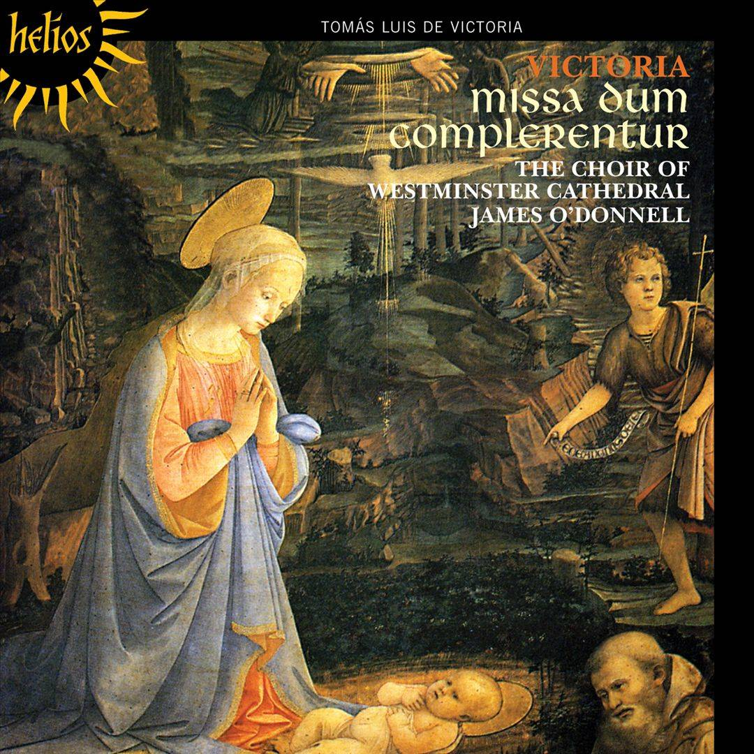 The Choir of Westminster Cathedral, James O'Donnell - Tomas Luis de Victoria: Missa Dum complerentur (1996) Reissue 2011