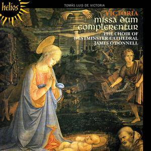 The Choir of Westminster Cathedral, James O'Donnell - Tomas Luis de Victoria: Missa Dum complerentur (1996) Reissue 2011