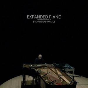 Stavros Gasparatos - Expanded Piano (2015)
