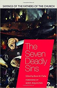 The Seven Deadly Sins: Sayings of the Fathers of the Church