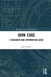 John Cage : A Research and Information Guide
