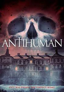Antihuman (2017)