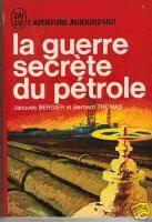 Livre: La Guerre secrete du petrole (125 Pages )