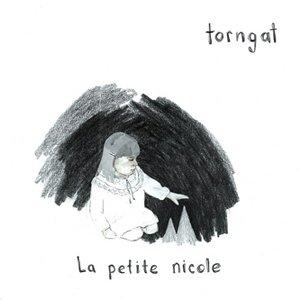 Torngat - La Petite Nicole (2009)