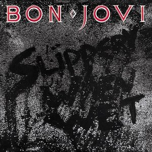 Bon Jovi - Slippery When Wet (1986/2012) [Official Digital Download 24bit/96kHz]