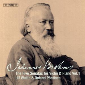 Ulf Wallin & Roland Pöntinen - Brahms: Works for Violin & Piano, Vol. 1 (2019) [Official Digital Download 24/96]