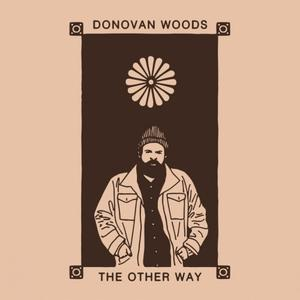Donovan Woods - The Other Way (2019) [Official Digital Download 24/96]