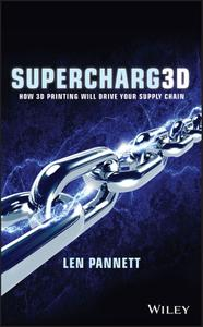 Supercharg3d: How 3D Printing Will Drive Your Supply Chain