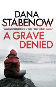 «A Grave Denied» by Dana Stabenow