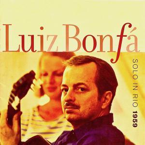 Luiz Bonfa - Solo In Rio (1959/2019) [Official Digital Download]