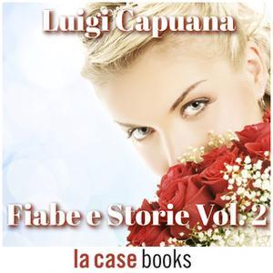 «Fiabe e storie Vol. 2» by Luigi Capuana