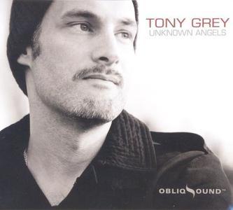 Tony Grey - Unknown Angels (2010) {ObliqSound}