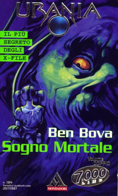 Ben Bova - Sogno mortale