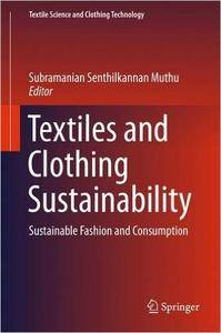 Textiles and Clothing Sustainability: Sustainable Fashion and Consumption