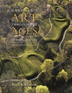 Gardner's Art through the Ages: Non-Western Perspectives, 13th Edition  (repost)