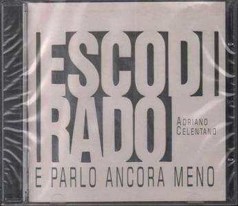 Adriano Celentano - Esco Di Rado E Parlo Ancora Meno (2000)