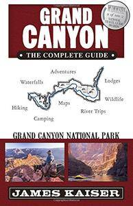 Grand Canyon: The Complete Guide: Grand Canyon National Park (Color Travel Guide, 6th Edition)
