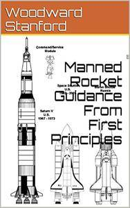 Manned Rocket Guidance From First Principles