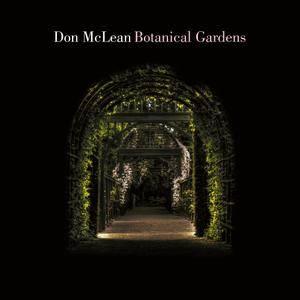 Don McLean - Botanical Gardens (2018) [Official Digital Download]
