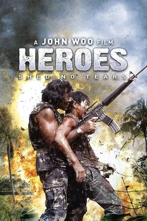 Heroes Shed No Tears (1986) [International Cut]